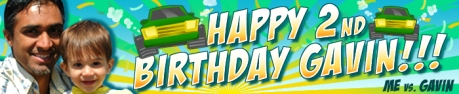 me_vs_gavin_2nd_bday_banner
