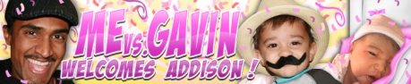 me_vs_gavin_and_addi_1st_banner